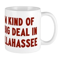 Big Deal in Tallahassee Mug