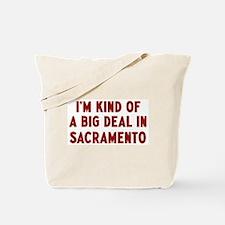 Big Deal in Sacramento Tote Bag