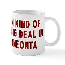 Big Deal in Oneonta Mug