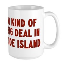 Big Deal in Rhode Island Mug