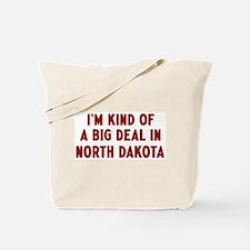 Big Deal in North Dakota Tote Bag