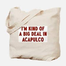 Big Deal in Acapulco Tote Bag