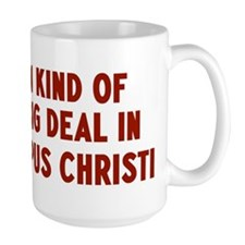 Big Deal in Corpus Christi Mug