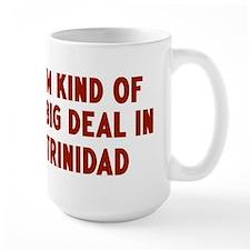 Big Deal in Trinidad Mug
