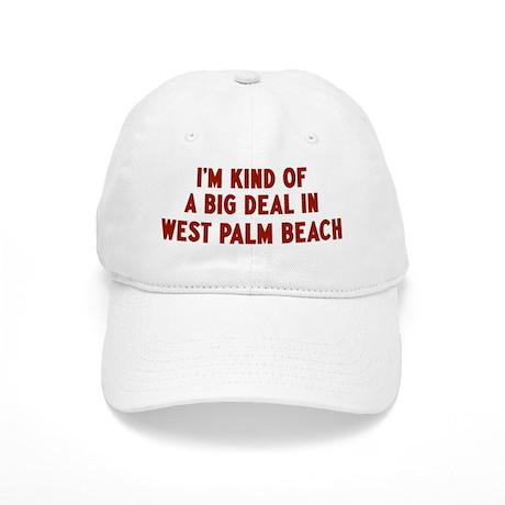 Big Deal in West Palm Beach Cap