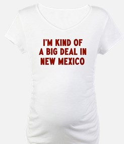 Big Deal in New Mexico Shirt
