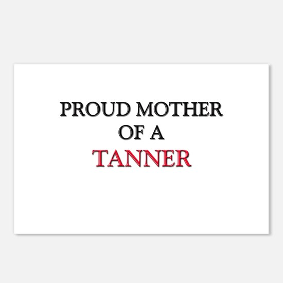 Proud Mother Of A TANNER Postcards (Package of 8)