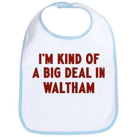 Big Deal in Waltham Bib