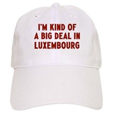 Big Deal in Luxembourg Baseball Cap