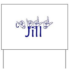 Jill-bl Yard Sign