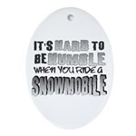 Hard to be Humble Oval Ornament