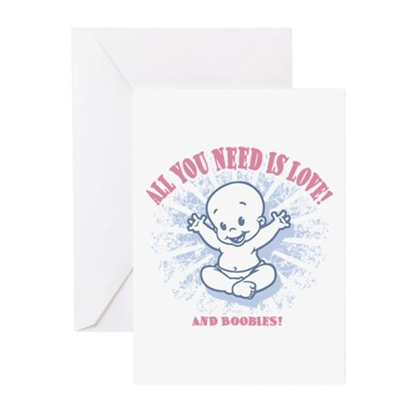 All You Need -2c Greeting Cards (Pk of 10)