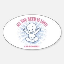 All You Need -2c Oval Decal