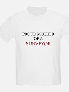Proud Mother Of A SURVEYOR T-Shirt