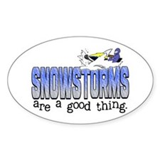 Snowstorms - Good Thing Oval Decal