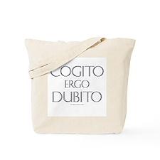 Cogito Ergo Dubito Tote Bag