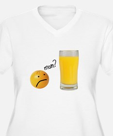 Orange Juice Mom? T-Shirt