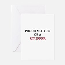 Proud Mother Of A STUFFER Greeting Cards (Pk of 10