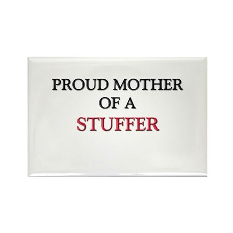 Proud Mother Of A STUFFER Rectangle Magnet (10 pac