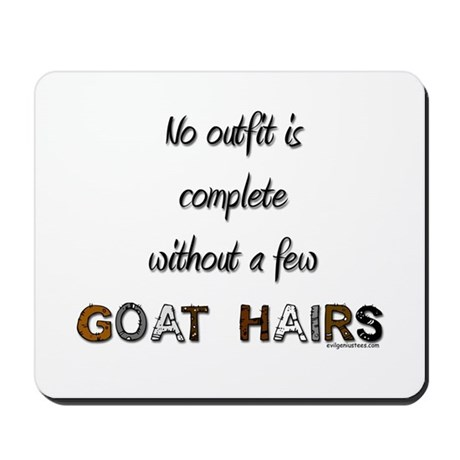 Goat hairs Mousepad