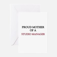 Proud Mother Of A STUDIO MANAGER Greeting Cards (P