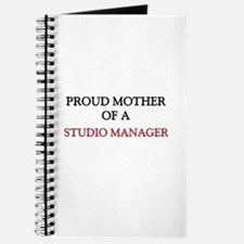 Proud Mother Of A STUDIO MANAGER Journal