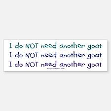 Another goat, funny Bumper Bumper Bumper Sticker