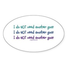 Another goat, funny Oval Decal