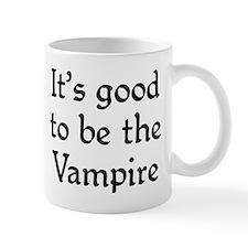 It's good to be the Vampire Mug