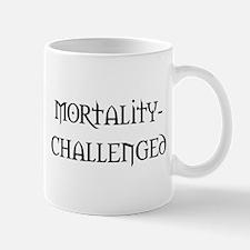 Mortality-challenged Mug