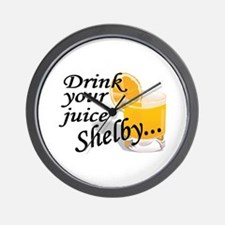 drink your juice shelby Wall Clock
