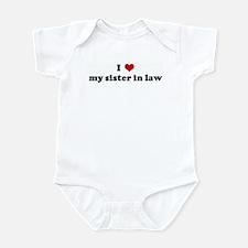 I Love my sister in law Infant Bodysuit