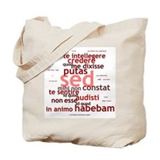 Not What I Meant (Latin) Tote Bag