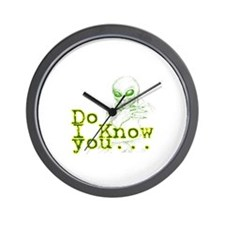 do i know you alien Wall Clock
