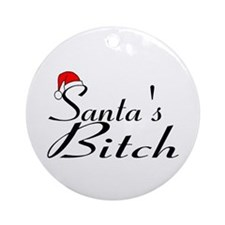 Santa's Bitch Ornament (Round)