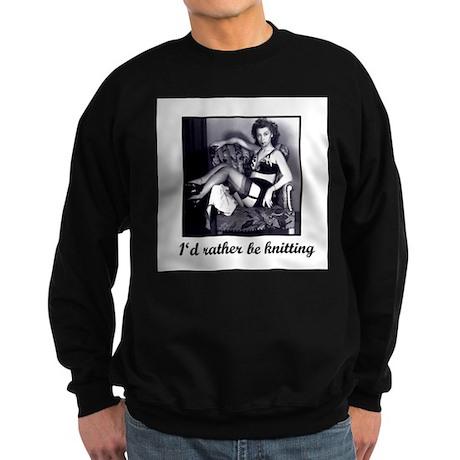I'd Rather Be Knitting Sweatshirt (dark)