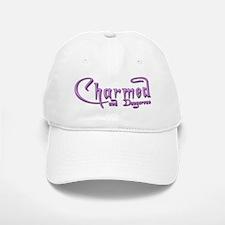Charmed and Dangerous Baseball Baseball Cap