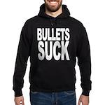 Bullets Suck Hoodie (dark)