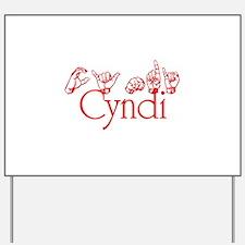 Cyndi Yard Sign