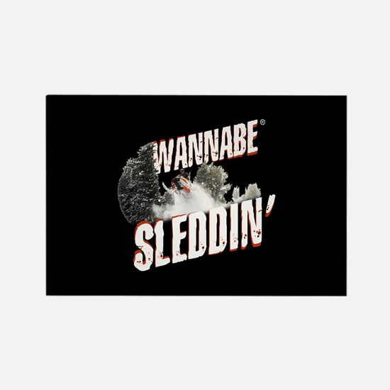 Wannabe Sleddin' Rectangle Magnet