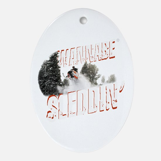 Wannabe Sleddin' Oval Ornament