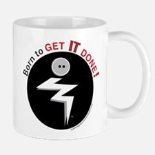 Born to Get It Done Mug