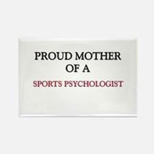 Proud Mother Of A SPORTS PSYCHOLOGIST Rectangle Ma