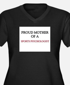 Proud Mother Of A SPORTS PSYCHOLOGIST Women's Plus