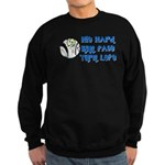 Hit Hard, Run Fast, Turn Left Sweatshirt (dark)