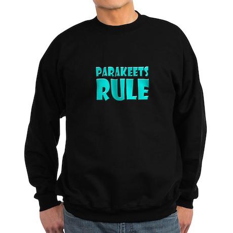 Parakeets Rule Sweatshirt (dark)