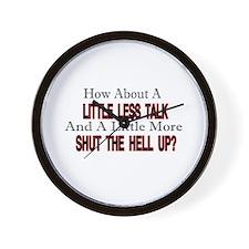 little less talk Wall Clock