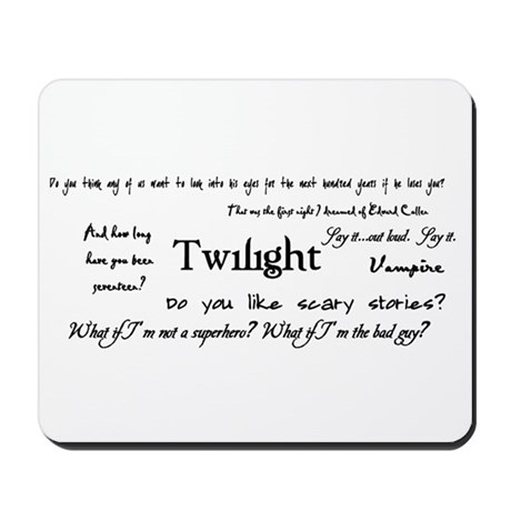 Twilight Quotes Mousepad