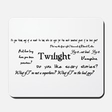 Twilight Quotes Mousepad