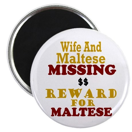 Wife & Maltese Missing Magnet